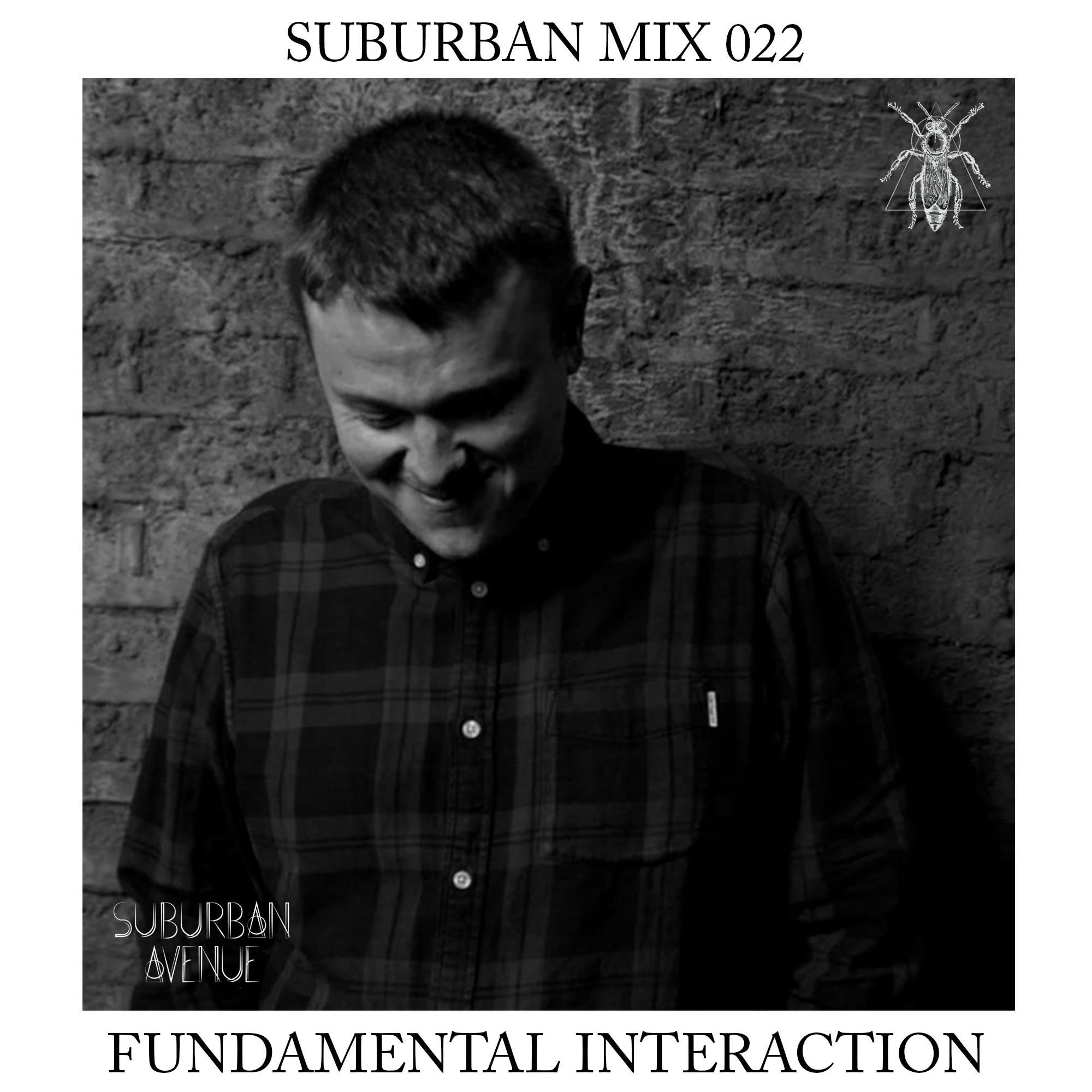 Suburban Mix 022 - Fundamental Interaction