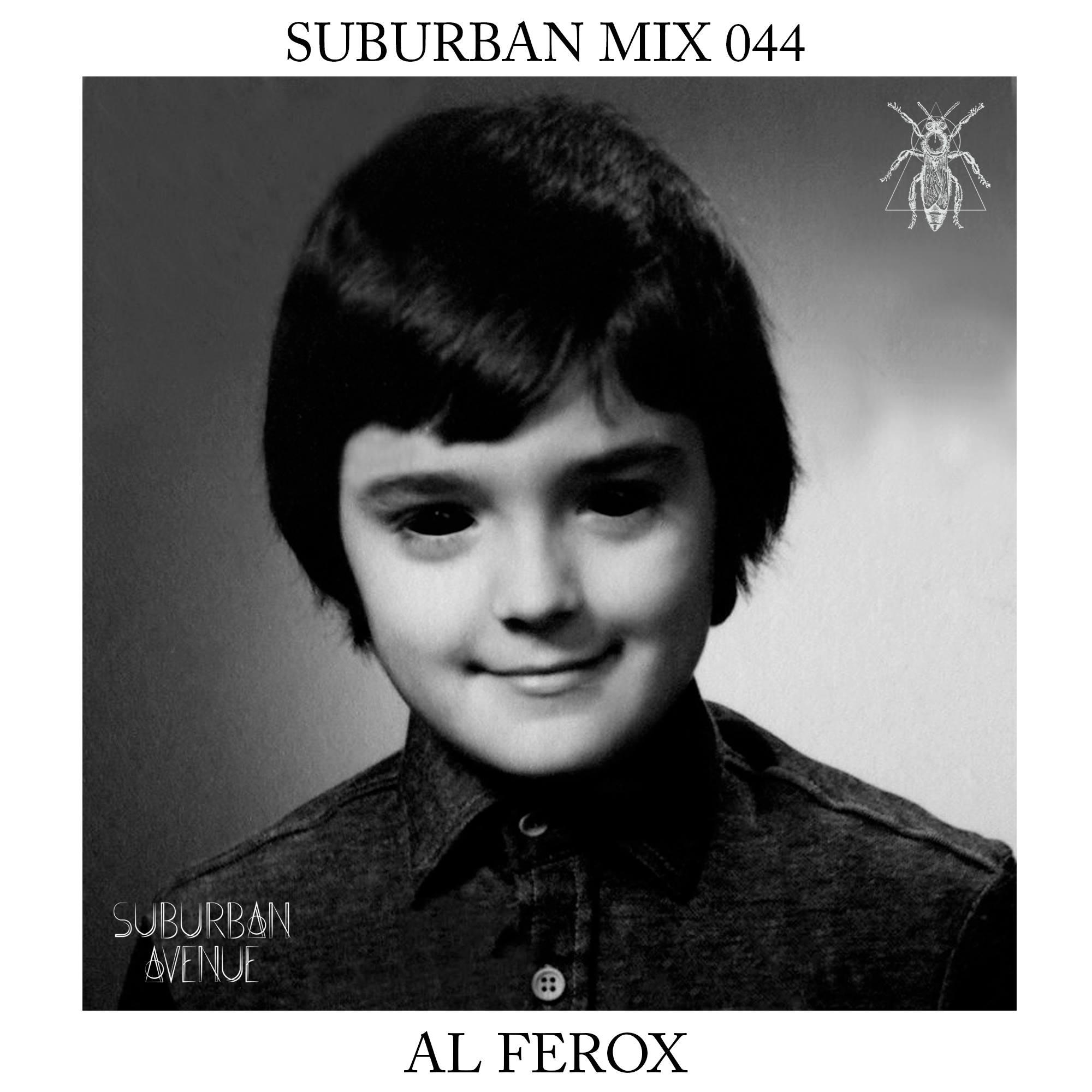 Suburban Mix 044 - Al Ferox