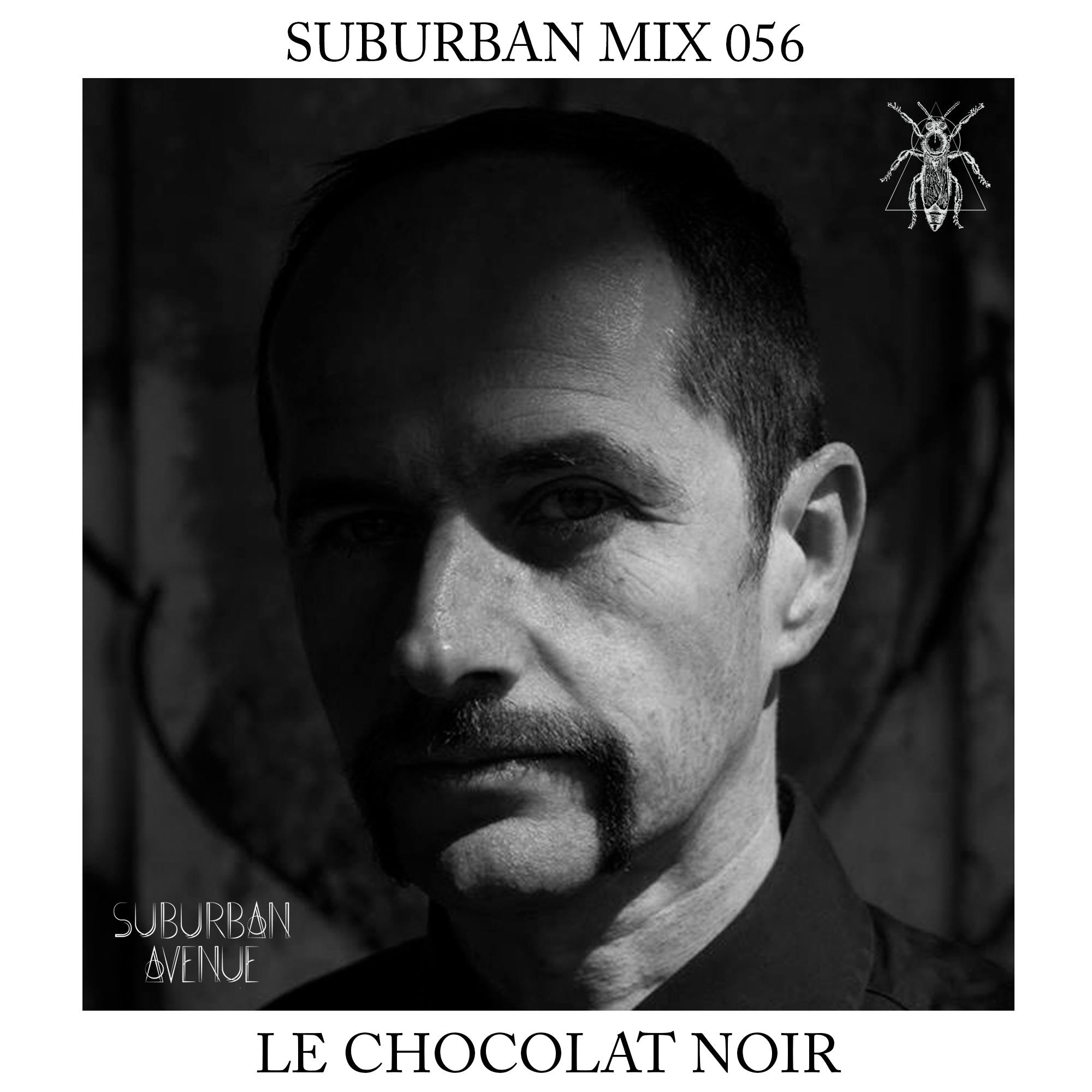Suburban Mix 056 - Le Chocolat Noir