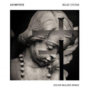 SAV009 Asymptote - Belief System (incl. Oscar Mulero remix)