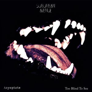 Suburban Avenue 010 - Asymptote - Too Blind To See